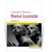 Bietul Ioanide, volumul 2 - George Calinescu