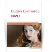 Bizu - Eugen Lovinescu