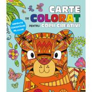 Carte de colorat pentru copii creativi. Inspiratie, concentrare, relaxare