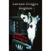 Cartea haosului - Lucian-Dragos Bogdan