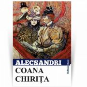 Coana Chirita - Vasile Alecsandri