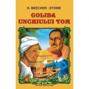 Coliba unchiului Tom - H. Beecher-Stowe