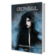 Crepuscul - Raluca Butnariu
