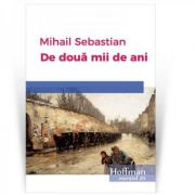De doua mii de ani - Mihail Sebastian