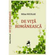 De vita romaneasca - Mihai Nicolae