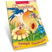 DEGETICA - Povesti Ilustrate