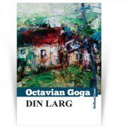 Din larg - Octavian Goga
