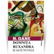 Domnita Ruxandra si alte nuvele - Nicolae Gane