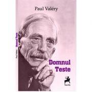 Domnul Teste - Paul Valery