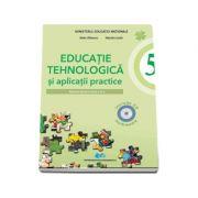 Educatie tehnologica si aplicatii practice. Manual pentru clasa a V-a. Include CD multimedia (Stela Olteanu, Natalia Lazar)