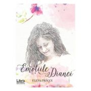 Emotiile Dianei (Elena Dragoi)