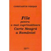 File pentru o mai cuprinzatoare Carte Neagra a Romaniei - Constantin Parsan