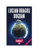 Frontiera 1 - Lucian Dragos Bogdan