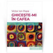 Ghiceste-mi in cafea - Victor Ion Popa