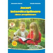 Jocuri interdisciplinare clasa pregatitoare - Claudia Matache, Alexandra Manea