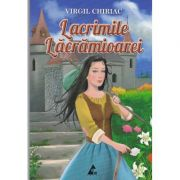 Lacrimile Lacramioarei - Virgil Chiriac
