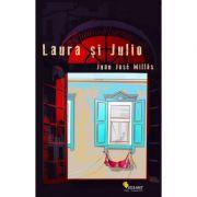 Laura si Julio - Juan Jose Millas