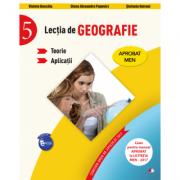 Lecția de geografie. Teorie. Aplicații. Clasa a-V-a (Violeta Dascalu, Diana Alexandra Popovici, Stefania Omrani)