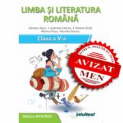 Limba si literatura romana. Caietul elevului. Clasa a V-a (Adriana Alecu, Gabriela Catrina, Tatiana Ghita, Monica Popa, Aurelia Stancu)