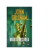 Marturisirea (John Grisham)