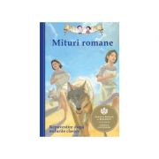 Mituri romane. Repovestire după miturile clasice (Diane Namm)