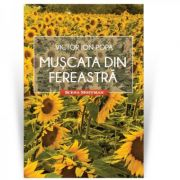 Muscata din fereastra - Victor Ion Popa