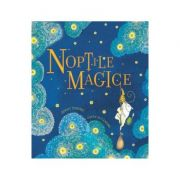 Noptile magice - Jenny Nimmo, Gwen Millward