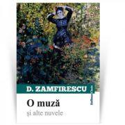 O muza si alte nuvele - Duiliu Zamfirescu