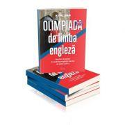 Olimpiada de limba engleza. Auxiliar de sprijin in vederea pregatirii elevilor de clasa a VII-a (Cristina Lungan)
