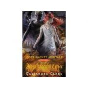 Orasul focului ceresc. Instrumente Mortale, volumul 6 - Cassandra Clare