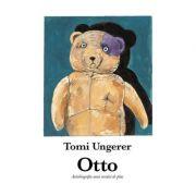 Otto. Autobiografia unui ursulet de plus (Tomi Ungerer)