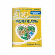 Padurea relaxata. Invatarea tehnicilor de relaxare. Colectia ABC-ul povestilor terapeutice (Natalia Coroiu)