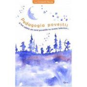 Pedagogia povestii (Constantin Necula)