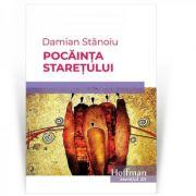 Pocainta staretului - Damian Stanoiu