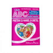 Prieteni cu Hansel si Gretel. Dependenta de dulciuri vs Alimentatia sanatoasa la copii. Colectia ABC-ul povestilor terapeutice (Ioana Omut Cherechianu, Natalia Coroiu)