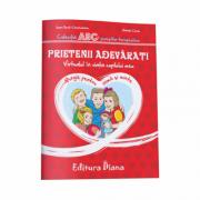 Prietenii adevarati. Virtualul in viata copilului meu. Colectia ABC-ul povestilor terapeutice (Ioana Omut Cherechianu)
