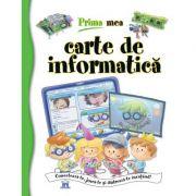 Prima mea carte de informatica - Francisco Jose Iglesias Sanz