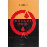 Regenerarea sangelui (Kireev A.)