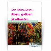 Rosu, galben si albastru - Ion Minulescu
