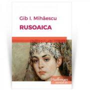 Rusoaica - Gib I. Mihaescu