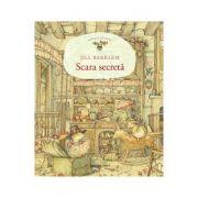Scara secreta - Jill Barklem