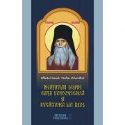 Sfantul Ierarh Teofan Zavoratul. Invataturi despre viata duhovniceasca si rugaciunea lui Iisus