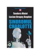 Sindromul Charlotte - Lucian Dragos Bogdan, Teodora Matei