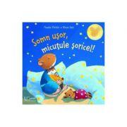 Somn usor, micutule soricel! - Frauke Weldin, Maya Geis