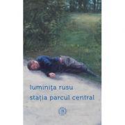 Statia Parcul Central - Luminita Rusu