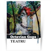 Teatru - Octavian Goga