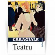 Teatru - Povestiri dramatizate - Ion Luca Caragiale