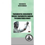 Tratamentul consecutiv versus tratamentul radical in reabilitarea orala (Victor Nimigean)