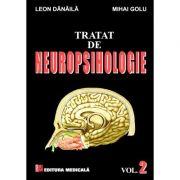 Tratat De Neuropsihologie Vol. 2 - Leon Danaila, Mihai Golu