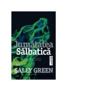 Jumatatea salbatica, Sally Green